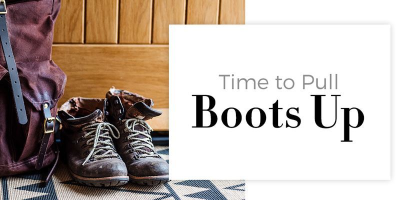 Time to Pull Your Boots Up!